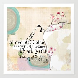 Above All You are Loved Art Print