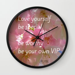 Love Yourself  VIP Wall Clock