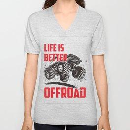 Life is better offroad Unisex V-Neck