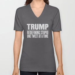 Trump Redefining Stupid One Tweet At a Time print & graphics Unisex V-Neck