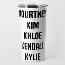 Kardashian Sisters Travel Mug