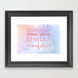 Espalhe Alegria Framed Art Print