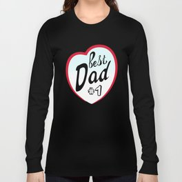 Best dad on father's day. Dad  number one Long Sleeve T-shirt