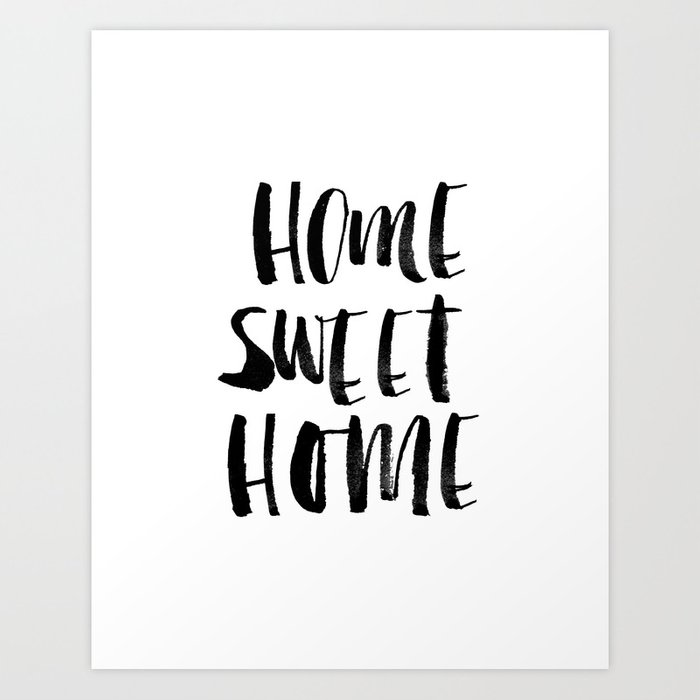 Home Sweet Home black and white monochrome typography poster design ...