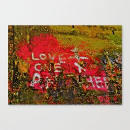"""Message Fading Daily, """"Love One Another"""" Canvas Print"""
