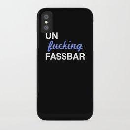 Un-effin-fassbar iPhone Case