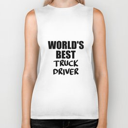 worlds best trucker funny quote Biker Tank