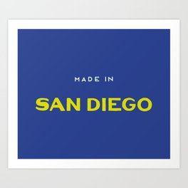 Made in San Diego Art Print