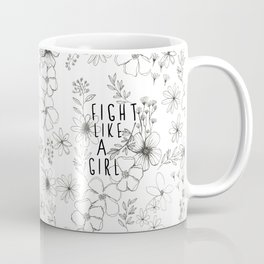 Fight Like A Girl Coffee Mug