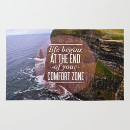 The End Of Your Comfort Zone Rug