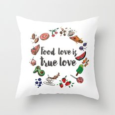 Food love is true Love Throw Pillow