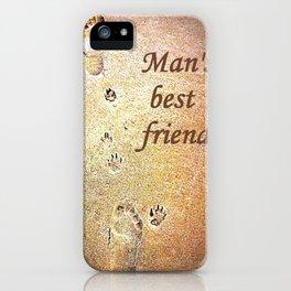Man's Best Friend iPhone Case
