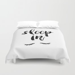 Sleep In Black and White Scandi Bedroom apartment Wall Decor for minimalist Typography Art Print Duvet Cover
