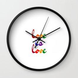 love is love rainbow Wall Clock