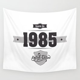 Born in 1985 Wall Tapestry