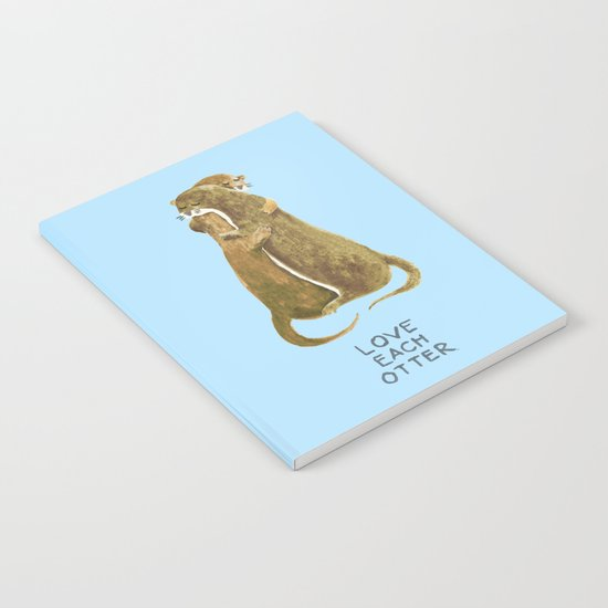 Love each otter Notebook