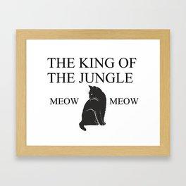 THE KING OF THE JUNGLE Framed Art Print