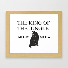 THE KING OF THE JUNGLE Framed Art Print