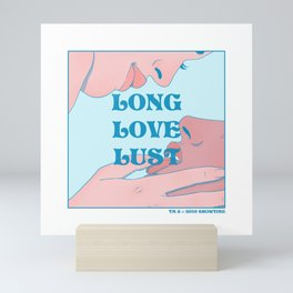 """Long Love Lust"" inspired by The L Word Mini Art Print"
