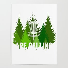 Chains Are Calling - Funny Disc Golf Shirt Frisbee Men Women Poster