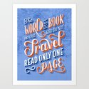 The World is a Book and Those Who Do Not Travel Read Only One Page by laurennicolehom