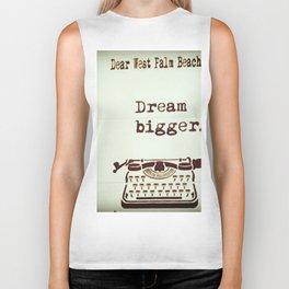 Dream Bigger Biker Tank