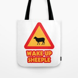 WAKE UP SHEEPLE Tote Bag