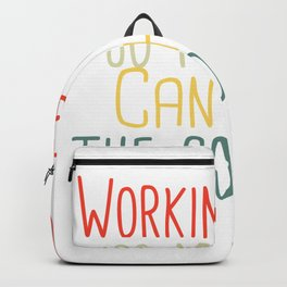 Working hard so my Cat can have the good life Cat Funny Cat  Backpack
