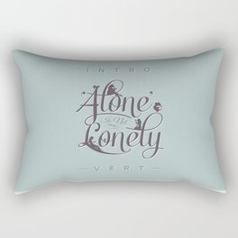 'Alone' Is Not 'Lonely' Rectangular Pillow