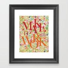 Make It Work Floral Fun Framed Art Print