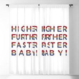 higher further faster! Blackout Curtain