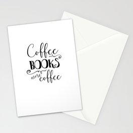 Coffee, Books, More Coffee B&W Stationery Cards