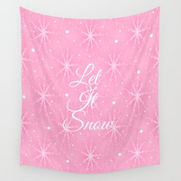 Let It Snow Pink Wall Tapestry