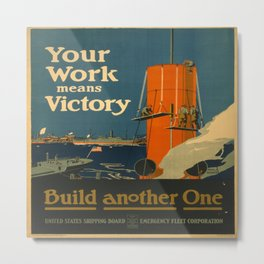 Vintage poster - Your Work Means Victory Metal Print