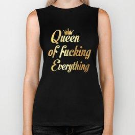 Queen Of Fucking Everything Biker Tank