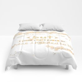 I May Not Have Gone Where I Intended To Go. Comforters