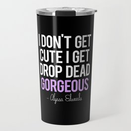 Drop Dead Travel Mug
