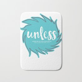 Unless Someone Like You - Teal Bath Mat