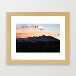 Forever and Ever Framed Art Print