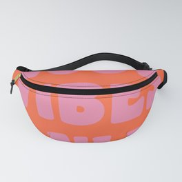 Retro Good Vibes Only Lettering in Pink and Orange Fanny Pack