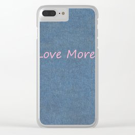 Love More on Denim. Clear iPhone Case