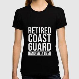 Retired Coast Guard Shirt Retired Coast Guard Beer Me Tshirt T-shirt