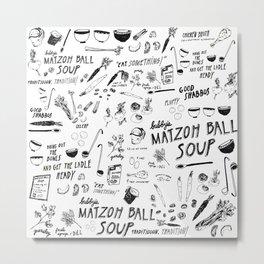 Matzoh Ball Soup Metal Print
