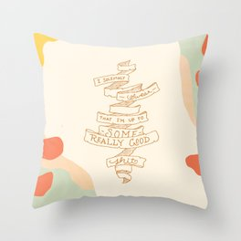 I Solemnly Swear Good Sh#t —Puff Throw Pillow