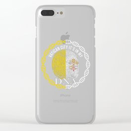 Vatican City Its In My DNA Clear iPhone Case