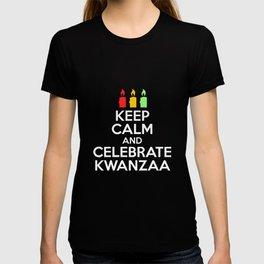 Keep Calm And Celebrate Kwanzaa Funny Black Holiday T-shirt