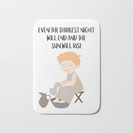 Even the darkest night will end and the sun will rise Bath Mat