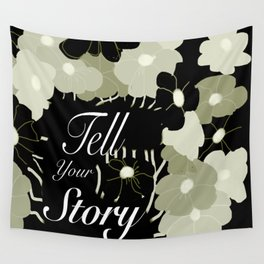 Tell Your Story Wall Tapestry