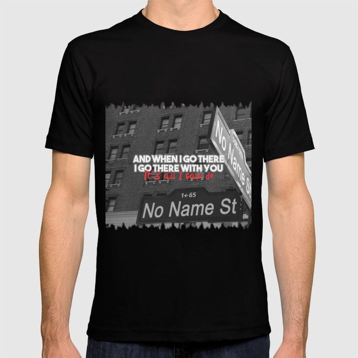 u2streets Where the streets have no name T-shirt