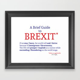 A Brief Guide to Brexit Framed Art Print